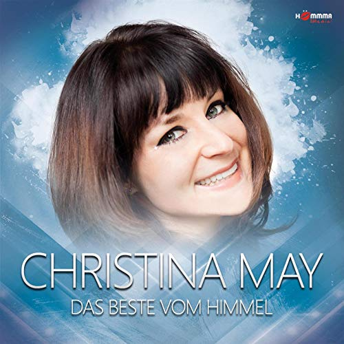 Christina May - Das Beste Vom Himmel